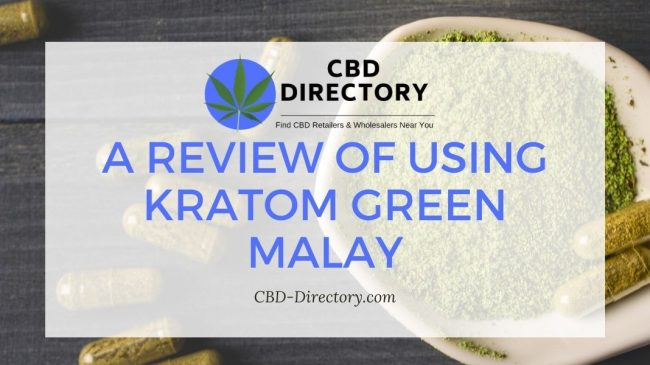 A Review of Using Kratom Green Malay