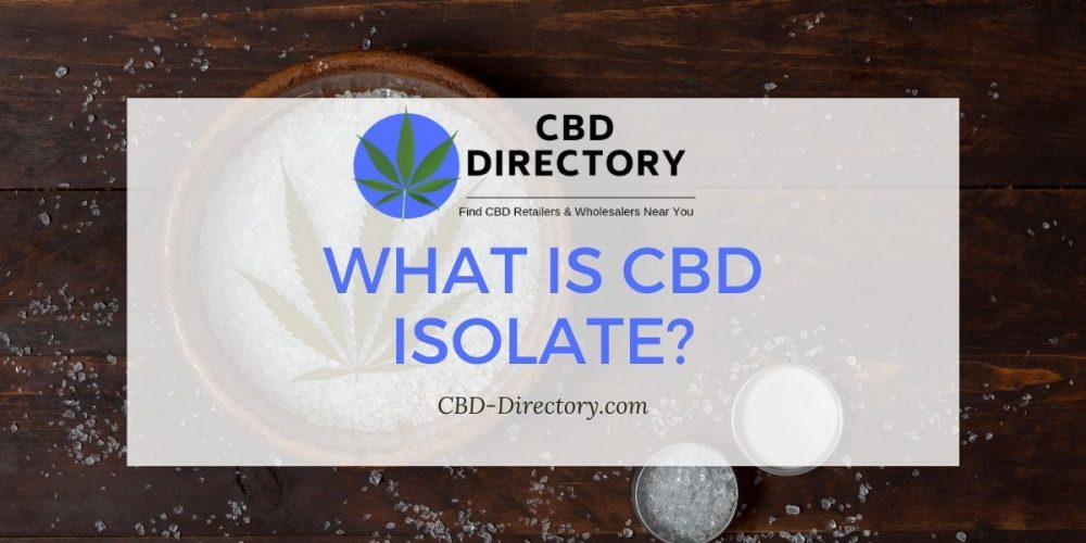 CBD Isolate – What Can You Expect From It? Benefits, Side Effects & Precautions.